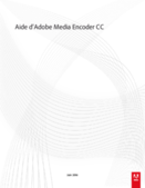 Support de Cours Adobe Media Encoder CS5