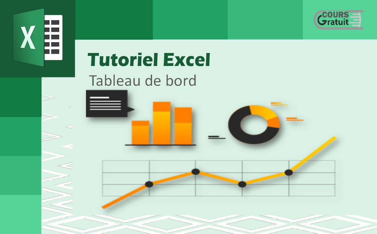Tutoriel Excel Tableau De Bord